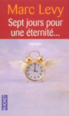 1 of 1 - Levy, Marc, Sept Jours Pour Une Eternite, Very Good Book