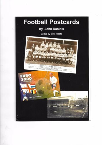 'Football Postcards' over 200 illustrations 18992000 of football postcards