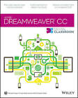 Dreamweaver CC Digital Classroom by Michael Arguin, Greg Heald, AGI Creative Team (Paperback, 2013)