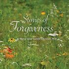 Stories of Forgiveness by Camille D'Arienzo (CD, May-2012, CD Baby (distributor))