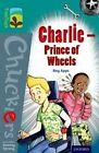 Oxford Reading Tree Treetops Chucklers: Level 16: Charlie - Prince of Wheels by Roy Apps (Paperback, 2014)