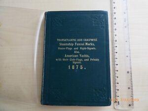 TRANSATLANTIC-amp-COASTWISE-STEAMSHIP-FUNNEL-MARKS-amp-AMERICAN-YACHT-SIGNALS-1875