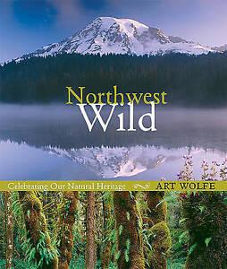 Northwest-Wild-Celebrating-Our-Natural-Heritage-ExLibrary