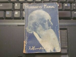 Humphrey-039-s-Manual-F-Humphreys-MD-1925-Admin-of-Medicine-and-Treatment-of-Diseas