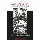 Pedagon: Interdisciplinary Essays in the Human Sciences, Pedagogy and Culture by David Geoffrey Smith (Paperback, 1999)