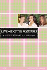 Revenge of the Wannabes (Clique Series #3) by Lisi Harrison (2005, Paperback)