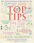 Top Tips for Life by Kate Reardon (Hardback, 2010)