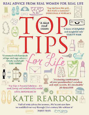 """""""AS NEW"""" Reardon, Kate, Top Tips For Life, Hardcover Book"""