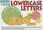 Grow to Know Lowercase Letters: Ages 4 5 6 (2015, Taschenbuch)