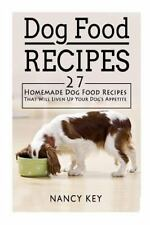 Dog Food Recipes : Dog Food Recipes: 27 Homemade Dog Food Recipes That Will...