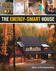 The Energy-smart House by Taunton Press Inc (Paperback, 2011)