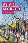 Asia's Security by Robert Ayson (Hardback, 2015)