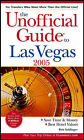 The Unofficial Guide to Las Vegas 2005 by Sehlinger (Paperback, 2004)