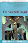 The Alexandria Project by Stephan A Schwartz (Paperback / softback, 2001)