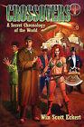 Crossovers: A Secret Chronology of the World (Volume 1) by Win Scott Eckert (Paperback, 2010)