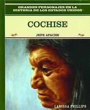 Cochise: Jefe Apache = Cochise (Grandes Personajes en la Historia de l-ExLibrary