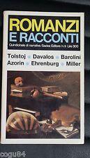 Romanzi e racconti n. 9 - Tolstoj - Barolini - Miller - 1^ edizione Sadea 1966