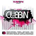 Various Artists - Slam FM Presents Clubbin' 2012, Vol. 1 (2012)