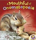 Mouthful of Onomatopoeia by Bette Blaisdell (Paperback, 2014)