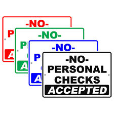 No Personal Checks Accepted Payment Method Preference Notice Aluminum Metal Sign