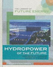 Hydropower of the Future: New Ways of Turning Water into Energy (Libra-ExLibrary