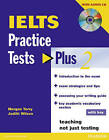 IELTS Practice Tests Plus 2 with Key and CD Pack by Judith Wilson, Morgan Terry (Mixed media product, 2005)