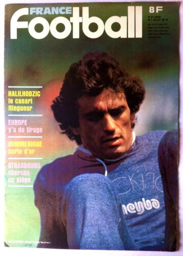 FRANCE FOOTBALL du 7//07//1981; Halilhodzic// Rummenigge// Strasbourg