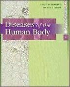 Diseases of the Human Body by Marcia A. Lewis and Carol D. Tamparo (2005, Hardcover, Revised)
