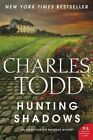 Hunting Shadows by Charles Todd (Paperback, 2015)