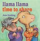 Llama Llama Time to Share by Anna Dewdney (Hardback, 2012)