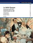 La Belle Époque (2015, Taschenbuch)