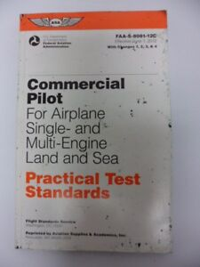 COMMERCIAL PILOT FOR AIRPLANE SINGLE AND MULTI-ENGINE LAND AND SEA