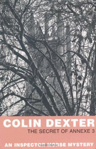 1 of 1 - The Secret Of Annexe 3 (Inspector Morse) By Colin Dexter