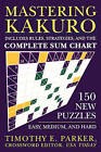 Mastering Kakuro: 150 New Puzzles by Timothy E Parker (Paperback / softback, 2006)