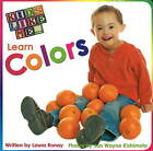 Kids Like Me... Learn Colors by Laura Ronay (Paperback, 2009)