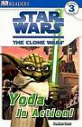 Star Wars: The Clone Wars Yoda in Action! by Heather Scott (Paperback / softback)