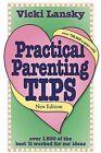 Practical Parenting Tips by Vicki Lansky (Paperback / softback, 2012)