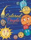 Colored People by Mahrab Kazi (Paperback / softback, 2016)