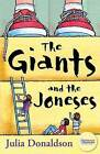 The Giants and the Joneses by Julia Donaldson (Paperback, 2004)