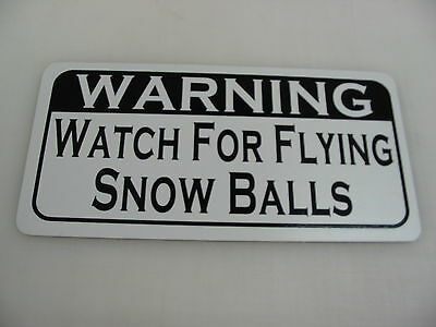 WATCH FOR FLYING SNOW BALLS Metal Tin Sign for Farm Barn Christmas Decoration