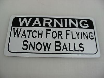 WATCH FOR FLYING SNOW BALLS Metal Tin Sign for Farm Barn Christmas Decoration