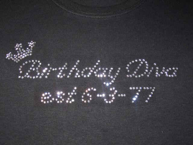 Misses/Womens Birthday Diva Est. Customize with your Birthday Rhinestone T-Shirt