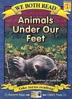 Animals Under Our Feet by Sindy McKay (Paperback / softback, 2007)