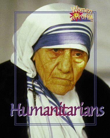 Humanitarians  Women in Profile