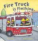 Fire Engine Is Flashing by Mandy Archer (Hardback, 2012)