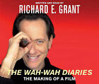 The  Wah-wah  Diaries: The Making of a Film by Richard E. Grant (CD-Audio, 2006)