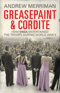 Greasepaint-and-Cordite-How-ENSA-Entertained-the-Troops-During-World-War-II-Me