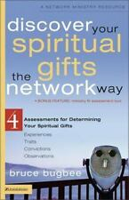 Discover Spiritual Gifts, Network Way : 4 Assessments for Determining Your Spiritual Gifts by Bruce Bugbee (2005, Paperback)