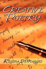 Creative Poetry by Regina Demaggio (Paperback / softback, 2010)