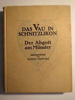 Rudolf Schwarz - Das Vau in Schnitzlikon - Der Abgott am Münster - Geschichten